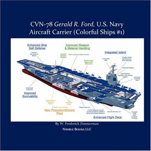 9781934840023: CVN-78 GERALD R. FORD, U.S. Navy Aircraft Carrier