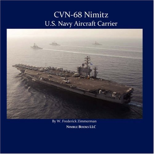 9781934840191: CVN-68 NIMITZ, U.S. Navy Aircraft Carrier