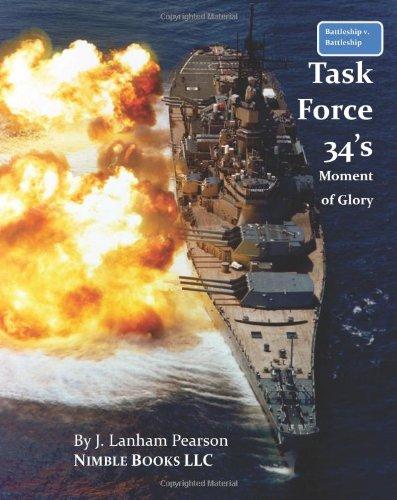 9781934840405: Battleship V. Battleship: Task Force 34's Moment Of Glory