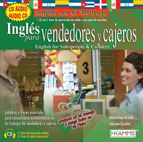 9781934842515: Ingles Para Vendedores y Cajeros: English For Salespeople & Cashiers (Ingles en el Trabajo)