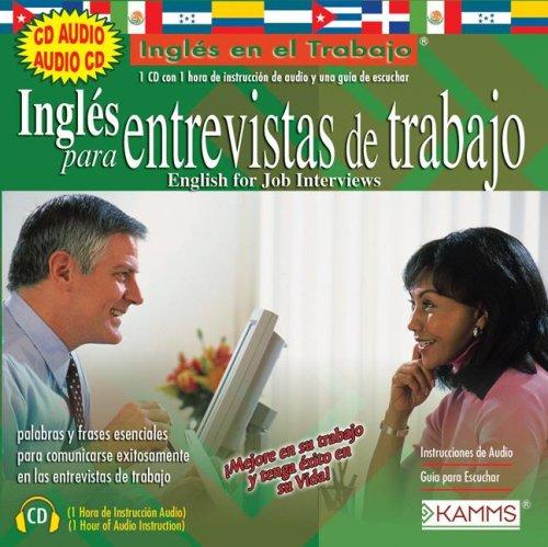 9781934842522: Ingles Para Entrevistas de Trabajo: English For Job Interviews (Ingles en el Trabajo) (Spanish Edition)
