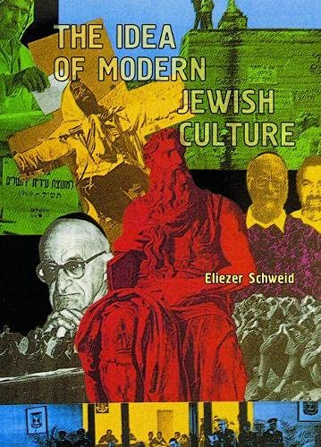 9781934843055: The Idea of Modern Jewish Culture (Reference Library of Jewish Intellectual History)