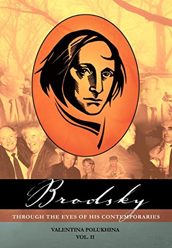 Brodsky Through the Eyes of His Contemporaries: v. 2 (Hardback): Valentina Polukhina