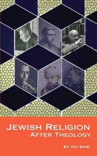 9781934843208: Jewish Religion After Theology (Emunot: Jewish Philosophy and Kabbalah)