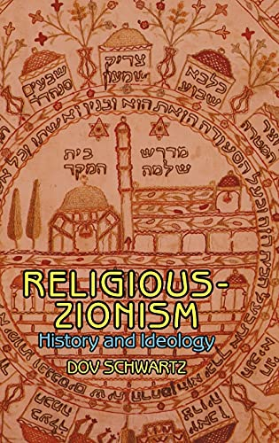 Religious Zionism: History and Ideology (Hardback): Dov Schwartz