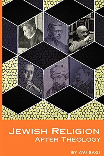 9781934843567: Jewish Religion After Theology (Emunot: Jewish Philosophy and Kabbalah)