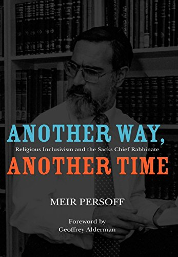 9781934843901: Another Way, Another Time: Religious Inclusivism and the Sacks Chief Rabbinate (Judaism and Jewish Life)