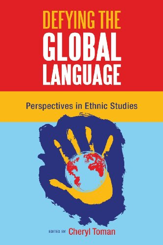 9781934844847: Defying the Global Language: Perspectives in Ethnic Studies