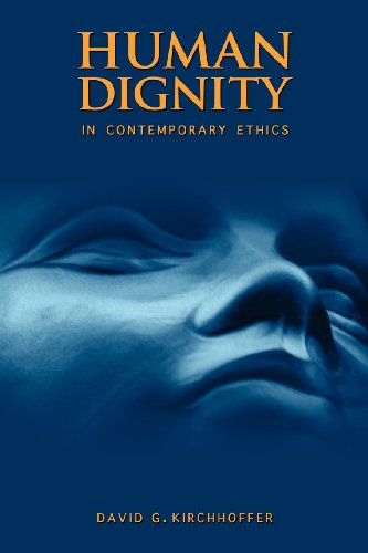 9781934844960: Human Dignity in Contemporary Ethics
