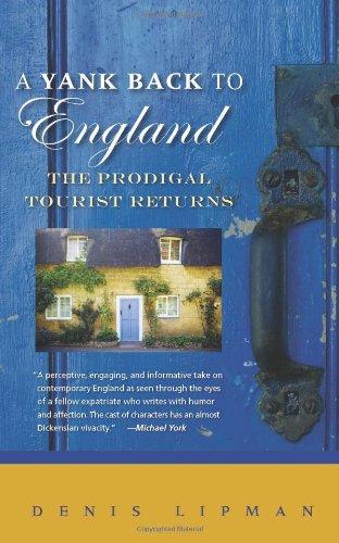 9781934848241: A Yank Back to England: The Prodigal Tourist Returns