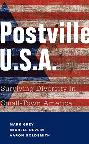 9781934848647: Postville: USA: Surviving Diversity in Small-Town America