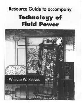 9781934849019: Resource Guide to Accompany Technology of Fluid Power