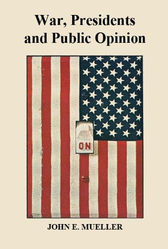 9781934849149: War, Presidents and Public Opinion by John E. Mueller (2009-05-04)