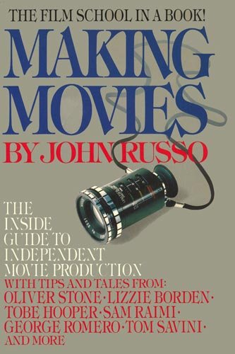 9781934849330: Making Movies: The Inside Guide to Independent Movie Production