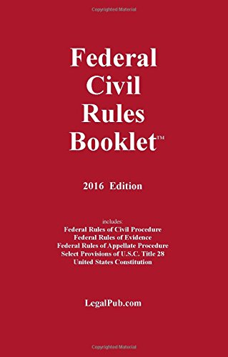 9781934852316: 2016 Federal Civil Rules Booklet (For Use With All Civil Procedure and Evidence Casebooks)