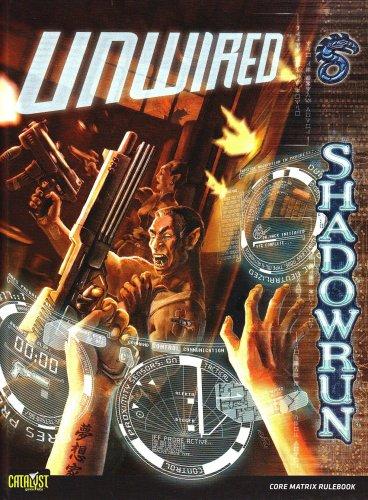 9781934857083: Unwired (Shadowrun)