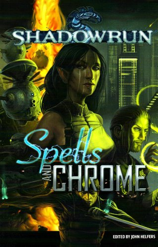 9781934857236: Shadowrun: Spells and Chrome