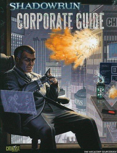 Corporate Guide (Shadowrun (Catalyst)): Blumenstein, Lars; Dunn,