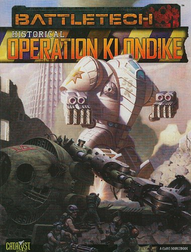 9781934857809: Historical Operation Klondike (Battletech Sourcebooks)