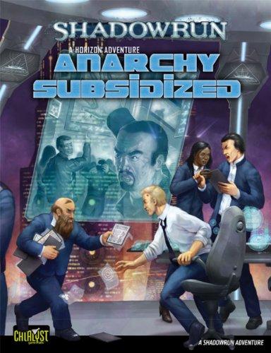 Shadowrun AnarchySubsidizedHorizon2 *OP: Labs, Catalyst Game