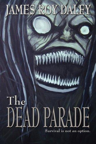 9781934861103: The Dead Parade