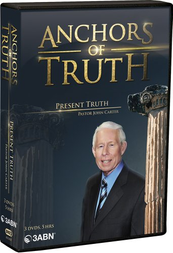9781934869543: Anchors of Truth 5: 'Present Truth' by John Carter