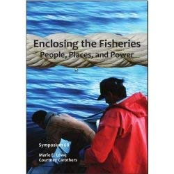 9781934874059: Enclosing the Fisheries: People, Places, and Power