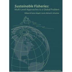 9781934874219: Sustainable Fisheries: Multi-Level Approaches to a Global Problem
