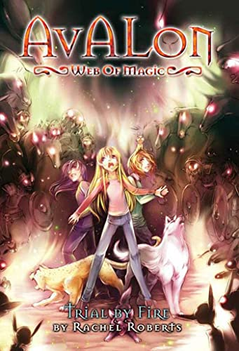 9781934876497: Avalon: Web of Magic Book 6: Trial By Fire (Bk. 6)