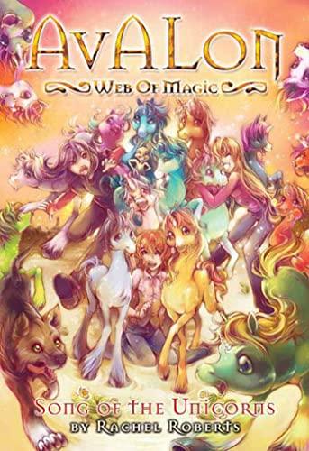 9781934876503: Avalon: Web of Magic: Song of the Unicorns Bk. 7