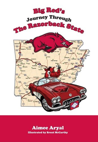 9781934878248: Big Red's Journey Through the Razorback State