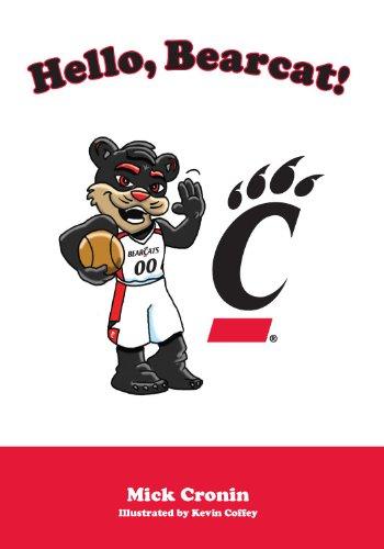 9781934878521: Hello, Bearcat!