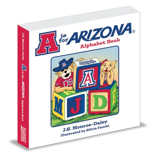 A is for Arizona: J.S. Monroe-Daley