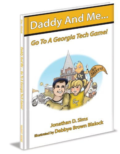 9781934878774: Daddy And Me Go To A Georgia Tech Game