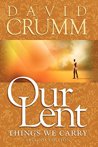 9781934879450: Our Lent: Things We Carry, 2nd edition