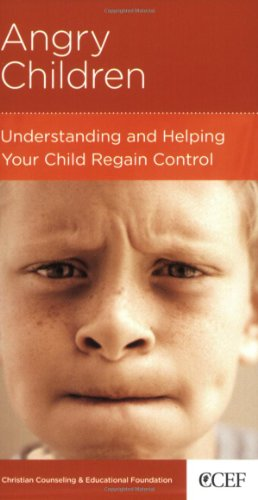 9781934885260: Angry Children: Understanding and Helping Your Child Regain Control