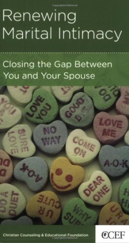 9781934885345: Renewing Marital Intimacy: Closing the Gap Between You and Your Spouse