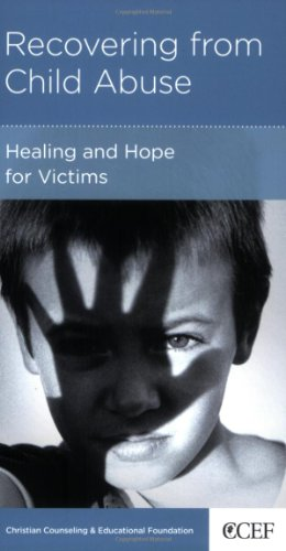 9781934885475: Recovering from Child Abuse: Healing and Hope for Victims