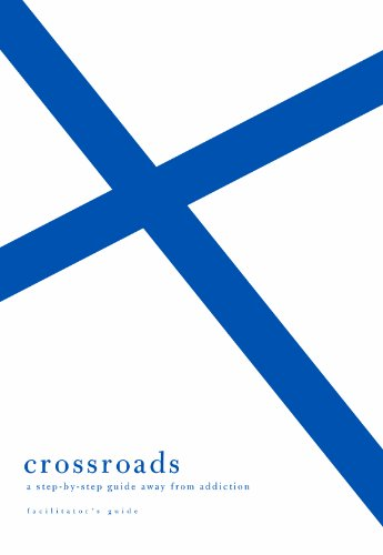9781934885932: Crossroads (Facilitator's Guide): A Step-by-Step Guide Away from Addiction