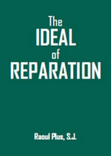 9781934888247: The Ideal of Reparation