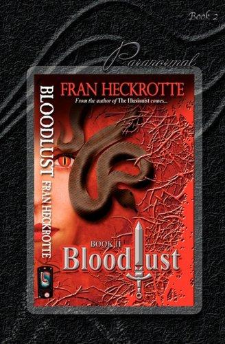 Bloodlust: Fran Heckrotte