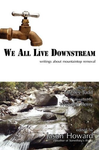 We All Live Downstream, Writings About Mountaintop: Howard, Jason; Judd,
