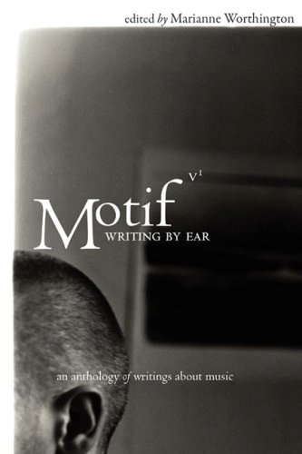 9781934894088: MOTIF: Writing By Ear (Motif Anthology)
