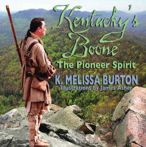 9781934898031: Kentucky's Boone and The Pioneer Spirit