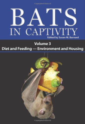 9781934899076: Bats in Captivity: Volume 3 -- Diet and Feeding - Environment and Housing
