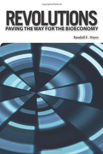 9781934899243: Revolutions: Paving the Way for the Bioeconomy