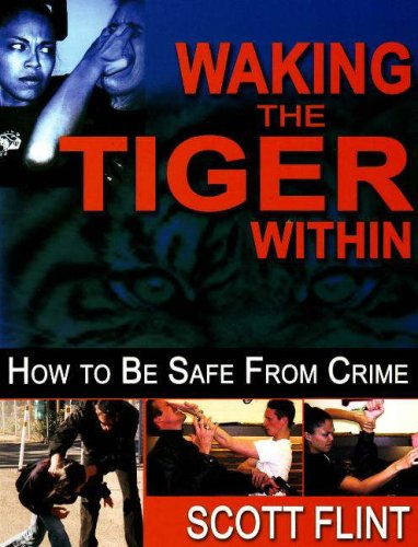 9781934903001: Waking the Tiger Within: How to Be Safe from Crime