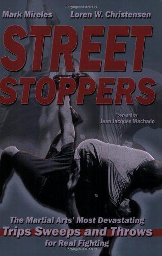 Street Stoppers: The Martials Arts' Most Devastating: Christensen, Loren W.