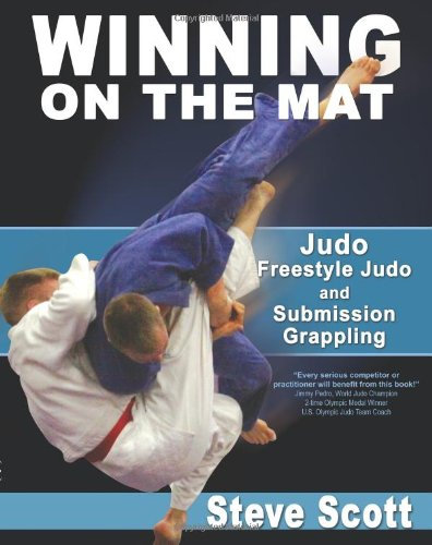 9781934903230: Winning on the Mat: Judo, Freestyle Judo & Submission Grappling
