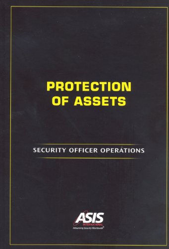 Protection of Assets: Security Officer Operations (9781934904169) by ASIS International